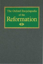Cover of: The Oxford Encyclopedia of the Reformation by Hans J. Hillerbrand