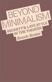Cover of: Beyond Minimalism | Enoch Brater