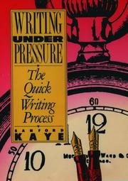 Cover of: Writing Under Pressure | Sanford Kaye