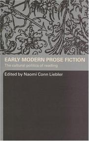 Cover of: Early Modern Prose Fiction | Naomi Conn Liebler