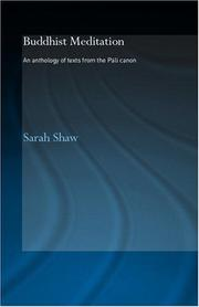 Cover of: Buddhist Meditation  An Anthology of Texts | Sarah Shaw