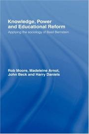 Cover of: Knowledge, Power and Social Change | Moore/Arnot/Bec
