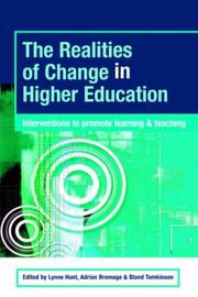 Cover of: The Realities of Change in Higher Education | LYNNE/ ET HUNT