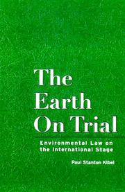 Cover of: The Earth on Trial by Paul Stan Kibel