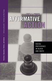 Affirmative Action: Racial Preference in Black and White (Positions: Education, Politics, Culture)