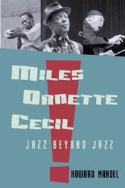 Cover of: Miles, Ornette, Cecil | Howard Mandel