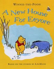 Cover of: A New House for Eeyore | A. A. Milne