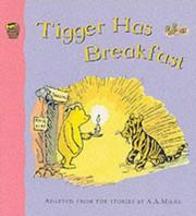 Cover of: Tigger Has Breakfast | A. A. Milne