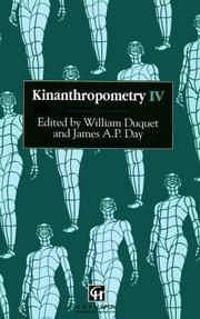 Cover of: Kinanthropometry IV | International Congress on Youth, Leisure and Physical Activity, and Kinanthropometry IV (1990 Vrije Universiteit Brussel)