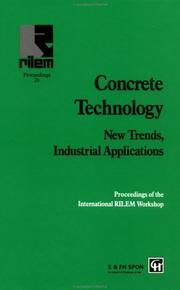 Cover of: Concrete Technology: New Trends, Industrial Applications by R. Gettu