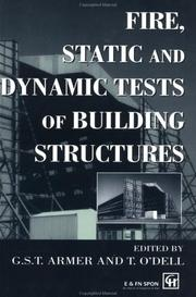 Cover of: Fire, static, and dynamic tests of building structures by Cardington Conference (2nd 1996 Cardington, Bedfordshire)