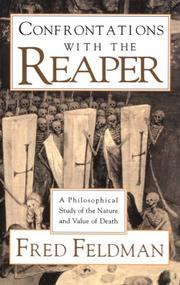 Cover of: Confrontations with the Reaper by Fred Feldman