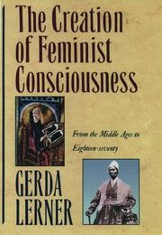 The Creation of Feminist Consciousness