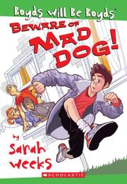 Cover of: Beware of Mad Dog | Sarah Weeks