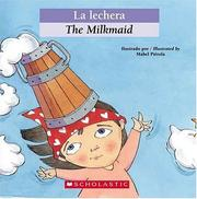 Cover of: La Lechera / The Milkmaid (Bilingual Tales) | Mabel Pierola, Luz Orihuela