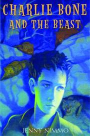 Cover of: Charlie Bone and The Beast (Children Of The Red King, Book 6) | Nimmo, Jenny., Jenny Nimmo