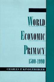 Cover of: World Economic Primacy by Charles P. Kindleberger
