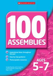 Cover of: 100 Assemblies for Ages 7-11 (100 Assemblies) | Roger Smith