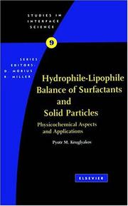 Cover of: Hydrophile-lipophile balance of surfactants and solid particles | P. M. Krugli͡akov