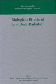 Cover of: Biological effects of low dose radiation | International Meeting on Biological Effects of Low Dose Radiation (1999 Cork, Ireland)