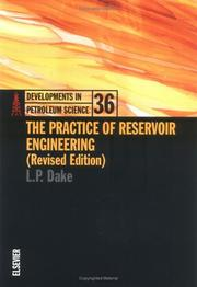 Cover of: The practice of reservoir engineering | L. P. Dake