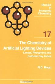 Cover of: The chemistry of artificial lighting devices | R. C. Ropp