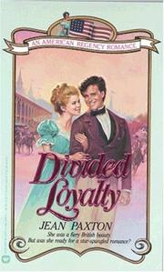 Cover of: Divided Loyalty | Jean Paxton