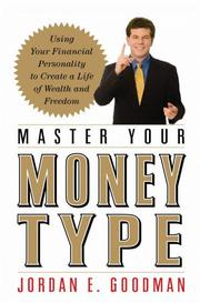 Cover of: Master your money type by Jordan Elliot Goodman