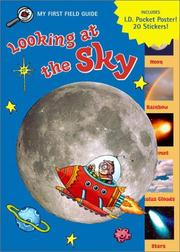 Cover of: Looking at the Sky (My First Field Guides) by Jennifer Frantz