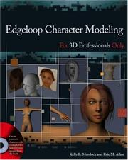 Cover of: Edgeloop Character Modeling For 3D Professionals Only by Kelly L. Murdock