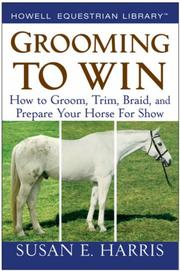 Cover of: Grooming To Win | Susan E. Harris