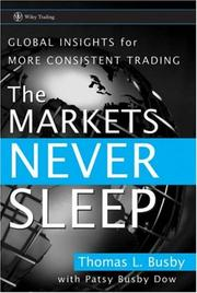 Cover of: The Markets Never Sleep | Thomas L. Busby