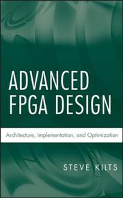 Cover of: Advanced FPGA design | Steve Kilts