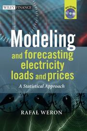 Cover of: Modeling and Forecasting Electricity Loads and Prices | Rafal Weron