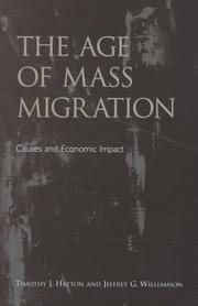Cover of: The age of mass migration | T. J. Hatton