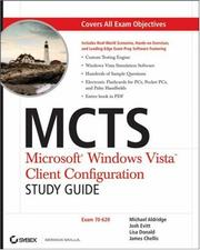 Cover of: MCTS: Microsoft Windows Vista Client Configuration Study Guide | James Chellis