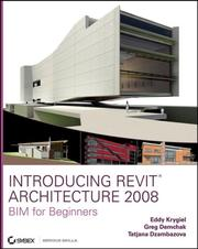 Cover of: Introducing Revit Architecture 2008 | Eddy Krygiel