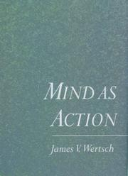 Cover of: Mind as action by James V. Wertsch