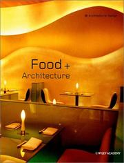 Cover of: Food + Architecture (Architectural Design) | Karen A. Franck