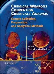 Cover of: Chemical Weapons Convention Chemicals Analysis by Markku Mesilaakso