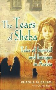 Cover of: The Tears of Sheba - Tales of Survival & Intrigue in Arabia | K Al Salami