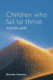 Cover of: Children who Fail to Thrive | Dorota Iwaniec
