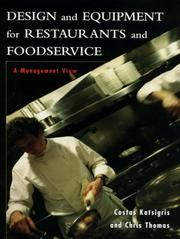 Cover of: Design and equipment for restaurants and foodservice by Costas Katsigris