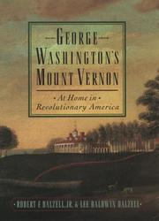 Cover of: George Washington's Mount Vernon | Robert F. Dalzell