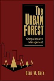 Cover of: The urban forest | Gene W. Grey