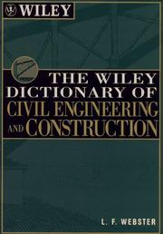Cover of: The Wiley dictionary of civil engineering and construction | L. F. Webster