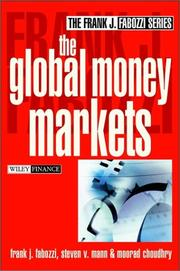 Cover of: The global money markets by Frank J. Fabozzi