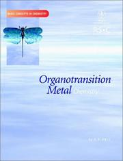 Cover of: Organotransition Metal Chemistry (Basic Concepts In Chemistry) | Anthony Hill