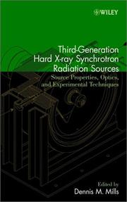 Cover of: Third-Generation Hard X-Ray Synchrotron Radiation Sources | Dennis M. Mills