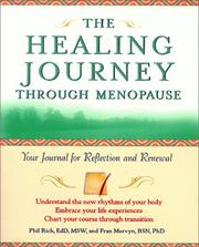 Cover of: The Healing Journey Through Menopause | Phil Rich